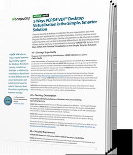 5 Ways VERDE VDI™ Desktop Virtualization is the Simple, Smarter Solution